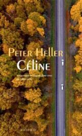 Peter Heller 1 Céline