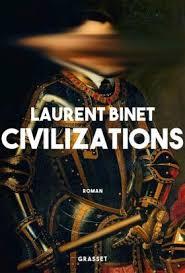 civilizations laurent binet