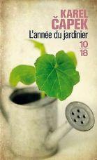 Lannée-du-jardinier-de-Capek-Karel-Livre 3
