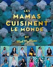 les mamas cuisinent le monde